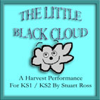 THE LITTLE BLACK CLOUD: Easy to use Childrens Harvest Musical