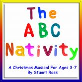 THE ABC NATIVITY: Preschool & Infants Christmas Musical Nativity Play