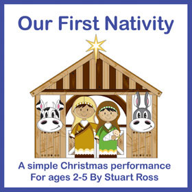 OUR FIRST NATIVITY - No 1 Best Selling Nativity Play