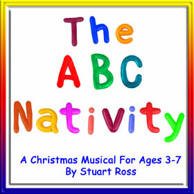 THE ABC NATIVITY - Preschool and Infants Christmas Musical Nativity Play