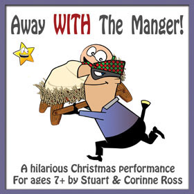 Away WITH The Manger - Christmas Musical Play