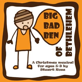BIG BAD BEN OF BETHLEHEM - Christmas Nativity Play