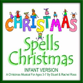 C-H-R-I-S-T-M-A-S Spells Christmas For INFANTS (3-7) - Nativity Play