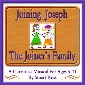 JOINING JOSEPH THE JOINERS FAMILY - Christmas Nativity Musical