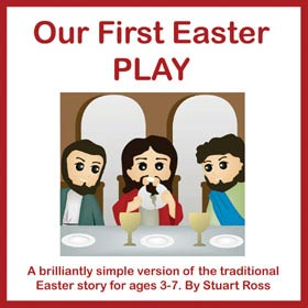 Our First Easter PLAY - The Easter Story for Early Years