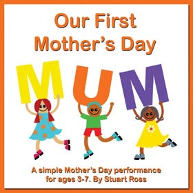 OUR FIRST MOTHERS DAY - 7 Simple Mothers Day Songs and Presentation
