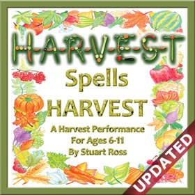 H-A-R-V-E-S-T Spells Harvest - Harvest Assembly Songs And Ideas
