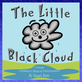 THE LITTLE BLACK CLOUD Simple Harvest Musical