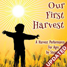 OUR FIRST HARVEST - Early Years Harvest Songs and Ideas