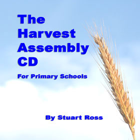 THE HARVEST ASSEMBLY CD - Harvest Songs and Assemblies