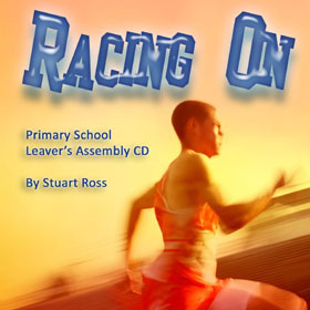 RACING ON - School Leavers Songs and Script