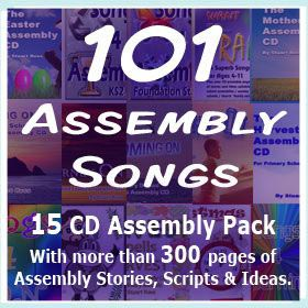 101 Assembly Songs - 15 CDs with 300+ pages of scripts, stories & ideas