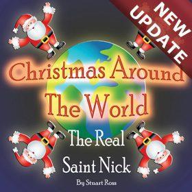 CHRISTMAS AROUND THE WORLD - The Real Saint Nick Christmas Play