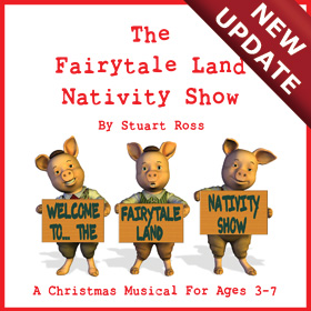 THE FAIRYTALE LAND NATIVITY SHOW - Nativity Play Ages 3-7