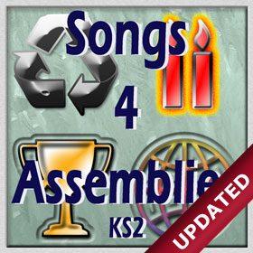 SONGS 4 ASSEMBLIES KS2 - Assembly songs and junior assemblies