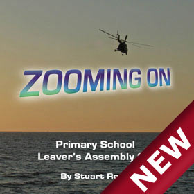 ZOOMING ON Primary Leavers Assembly Leavers Songs and Script