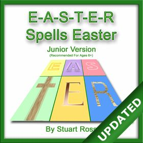 E-A-S-T-E-R Spells Easter For JUNIORS - The Easter Story Musical