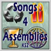 Songs 4 Assemblies KS2: 10 Songs & Assemblies For Ages 7-11